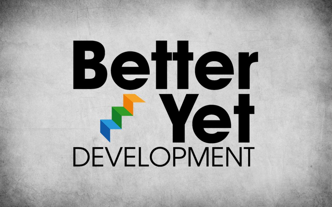 New Client – Better Yet Development